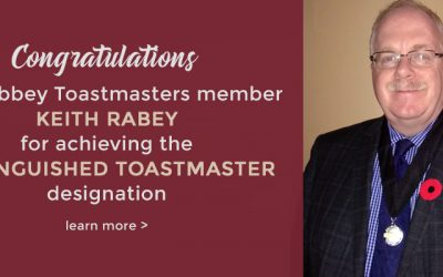 Congratulations Keith Rabey – Distinguished Toastmaster