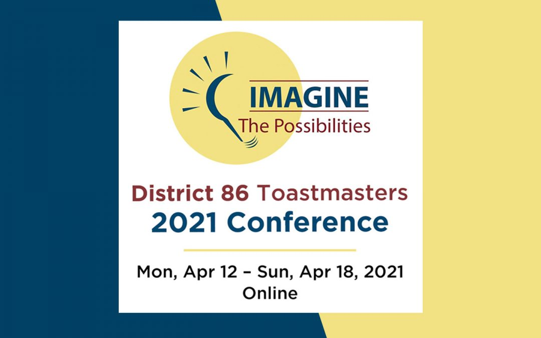 District 86 Toastmasters 2020-2021 Conference