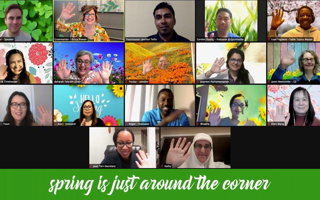 Spring Is Just Around The Corner Meeting 2021